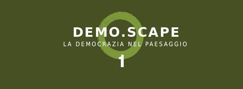 demo.scape la democrazia nel paesaggio